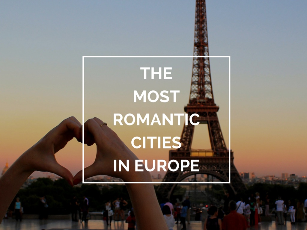 MOST ROMANTIC CITIES