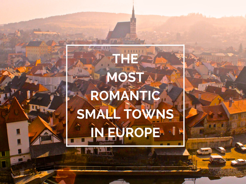 The 12 Most Romantic Small Towns In Europe Jobfinder