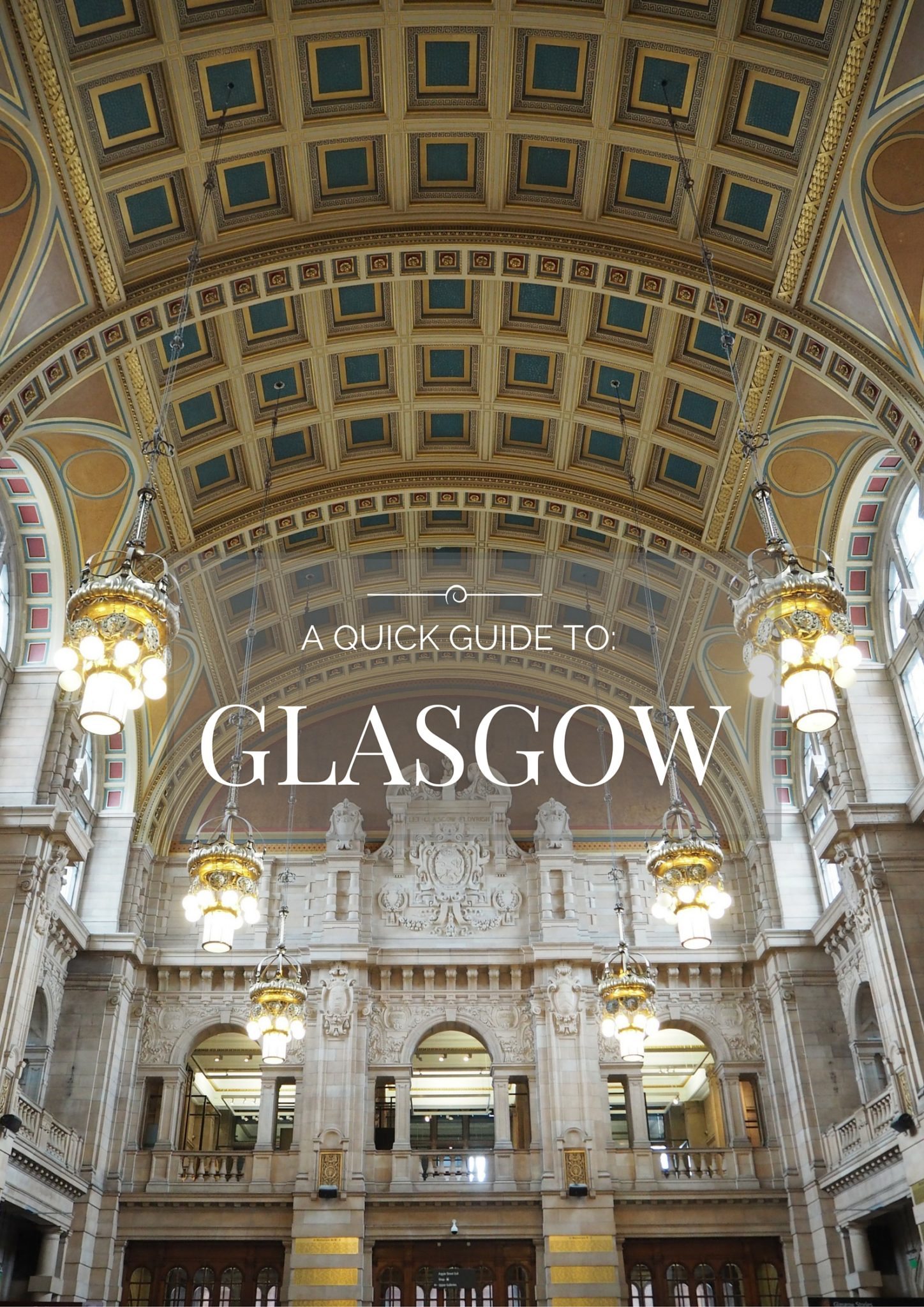 A Quick Guide to Glasgow