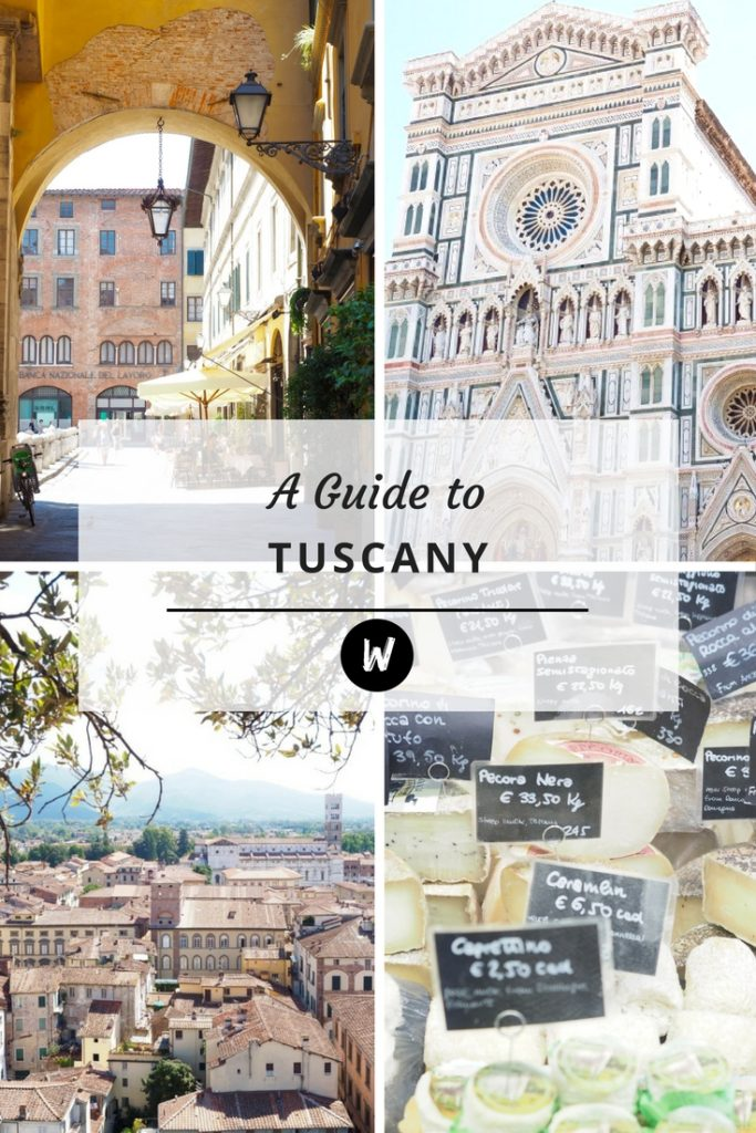 A Guide to Tuscany | World of Wanderlust