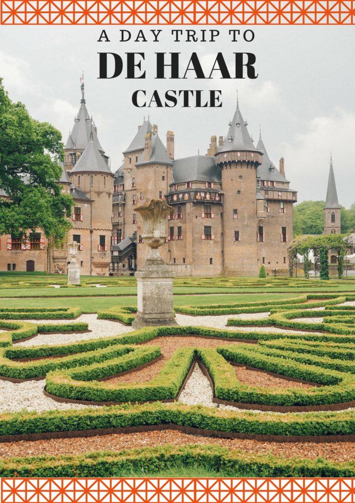 De Haar Castle | World of Wanderlust