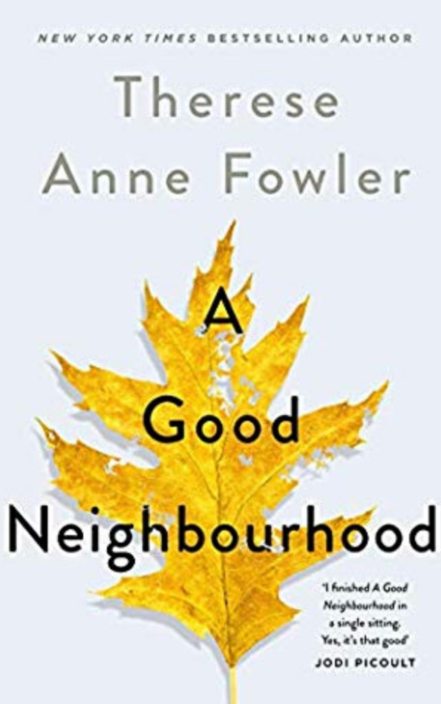 A Good Neighbourhood Book Review
